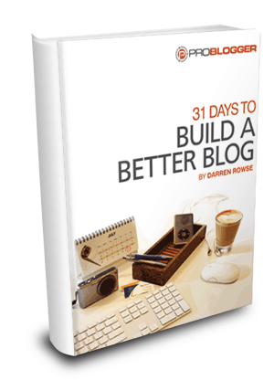 "Last day to get ""31 Days to Build a Better Blog"" before 50% price increase! [SMALL BIZ NOOBIES]"