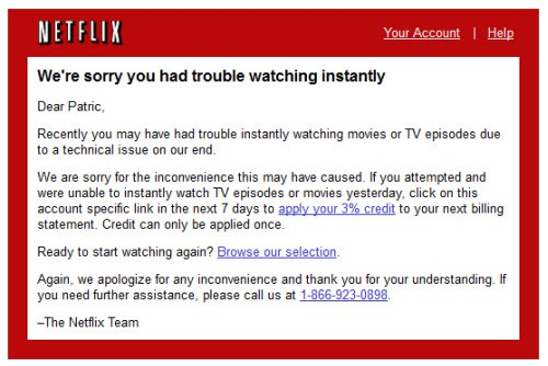 Netflix We're Sorry You Had Trouble Watching Instantly