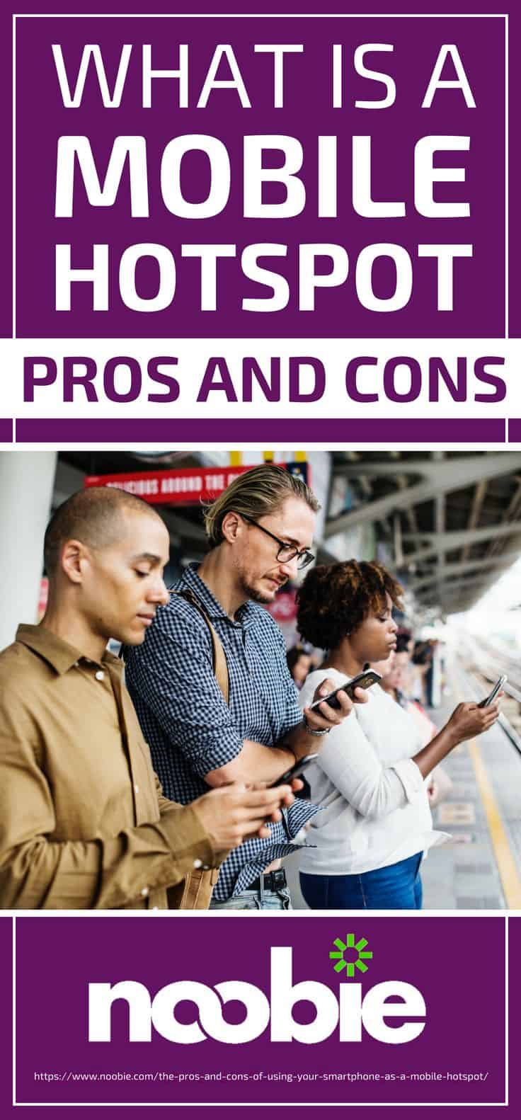 Pinterest Placard | What Is A Mobile Hotspot? The Pros And Cons Unveiled