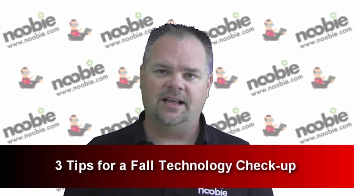 3 Tips for a Fall Technology Check-up