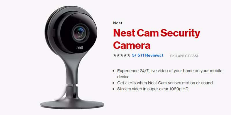 Nest Cam: Easy to set up, easy to use