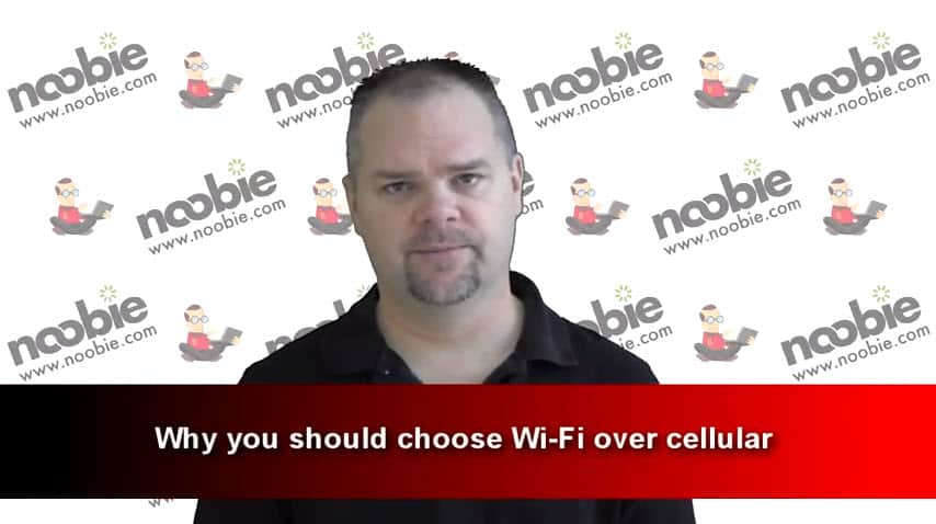 Why you should choose Wi-Fi over cellular