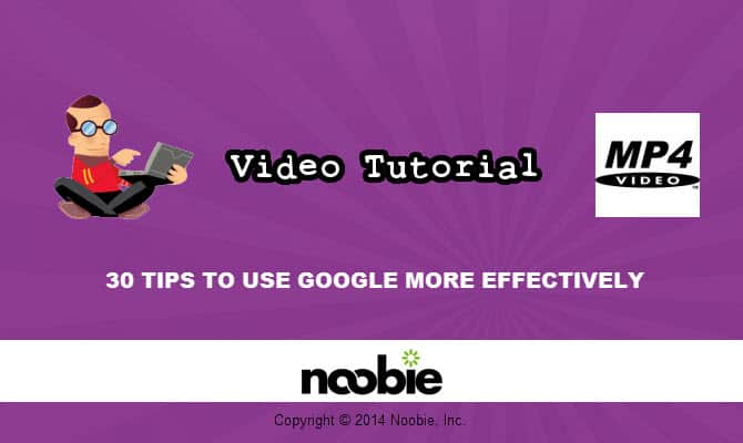 30 Tips to Use Google More Effectively