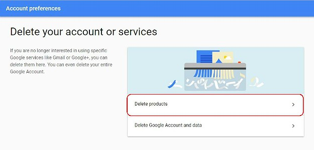 Choose Delete Products | How To Delete A Gmail Account | 13 Easy Steps