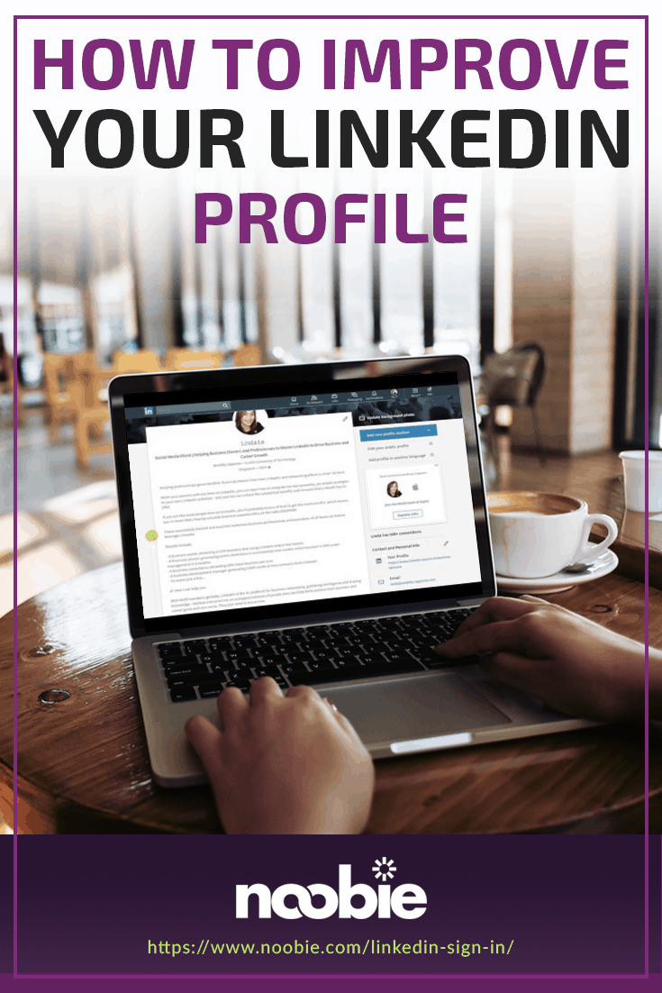 LinkedIn Sign In | Quick Tips To Improve Your LinkedIn Profile https://www.noobie.com/linkedin-sign-in/