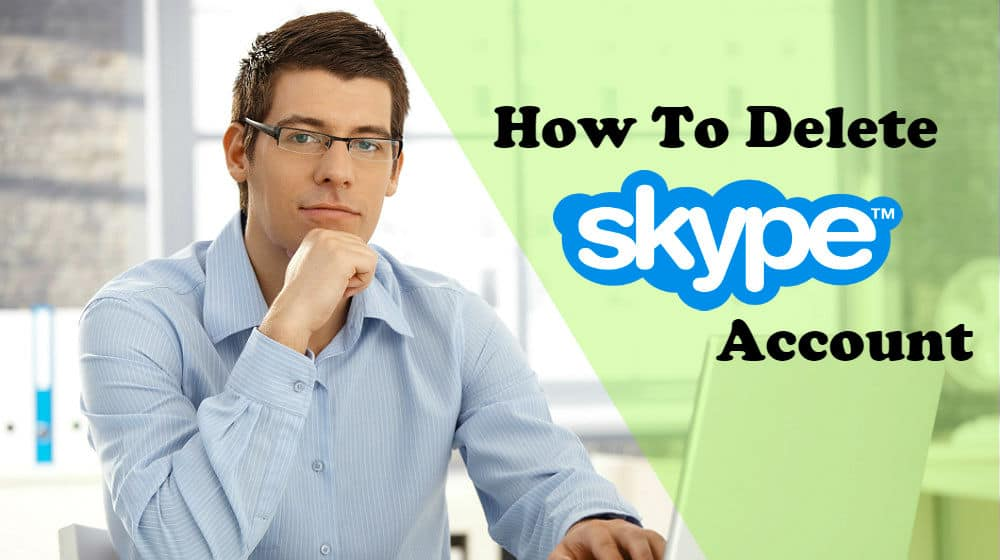 how to delete your skype account on laptop