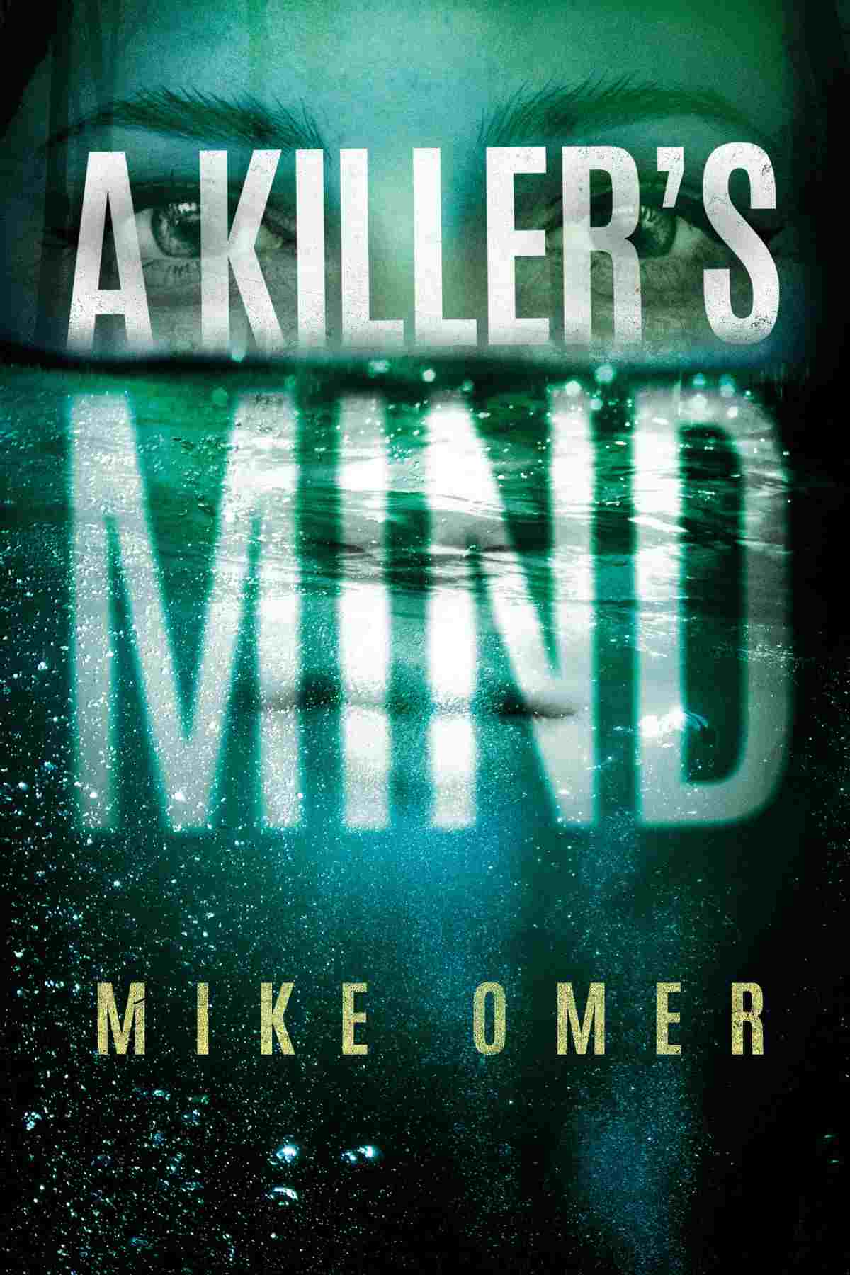 A Killer's Mind   Bestselling Amazon Kindle Books Of 2018