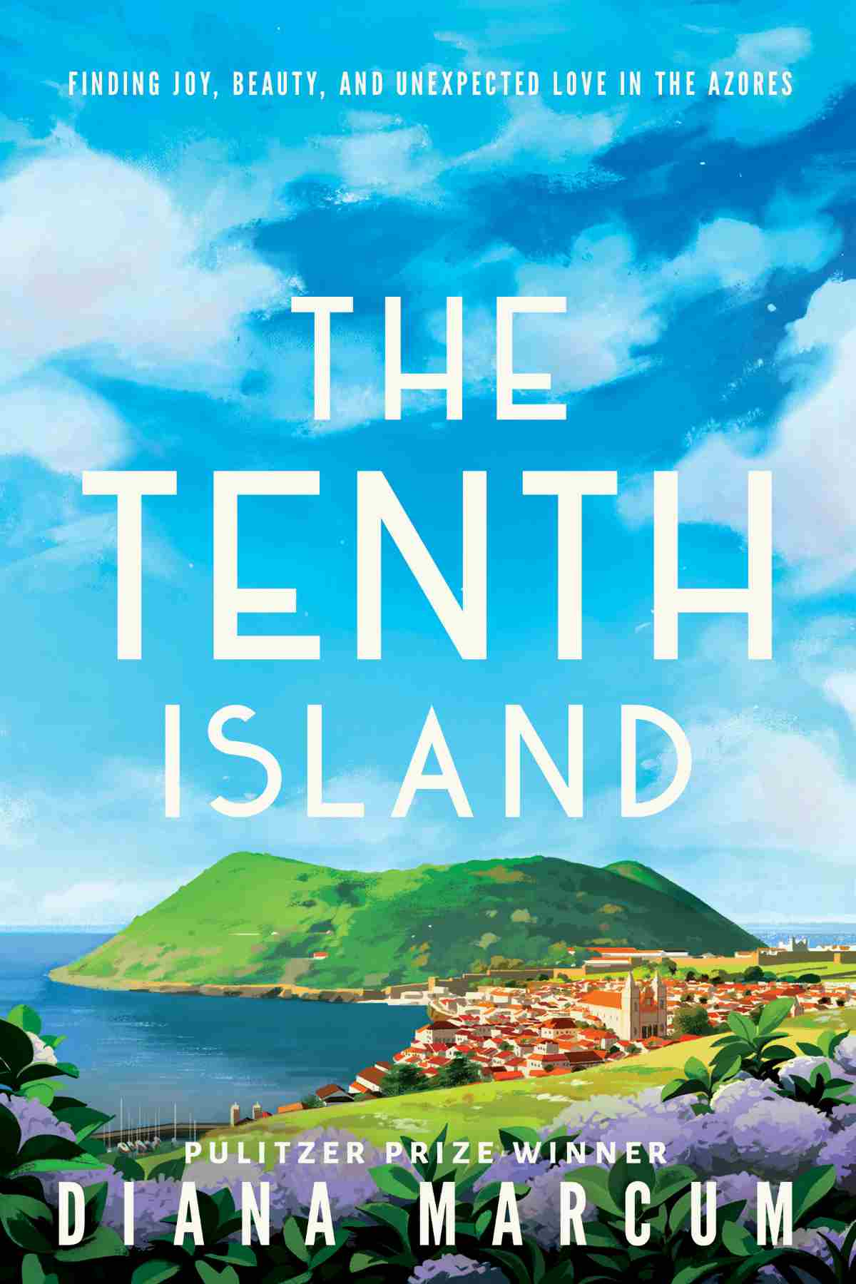 The Tenth Island: Finding Joy, Beauty, and Unexpected Love in the Azores   Bestselling Amazon Kindle Books Of 2018