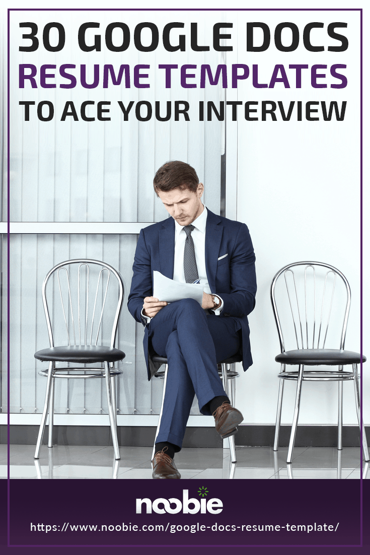 30 Google Docs Resume Templates To Ace Your Next Interview | https://www.noobie.com/google-docs-resume-template/