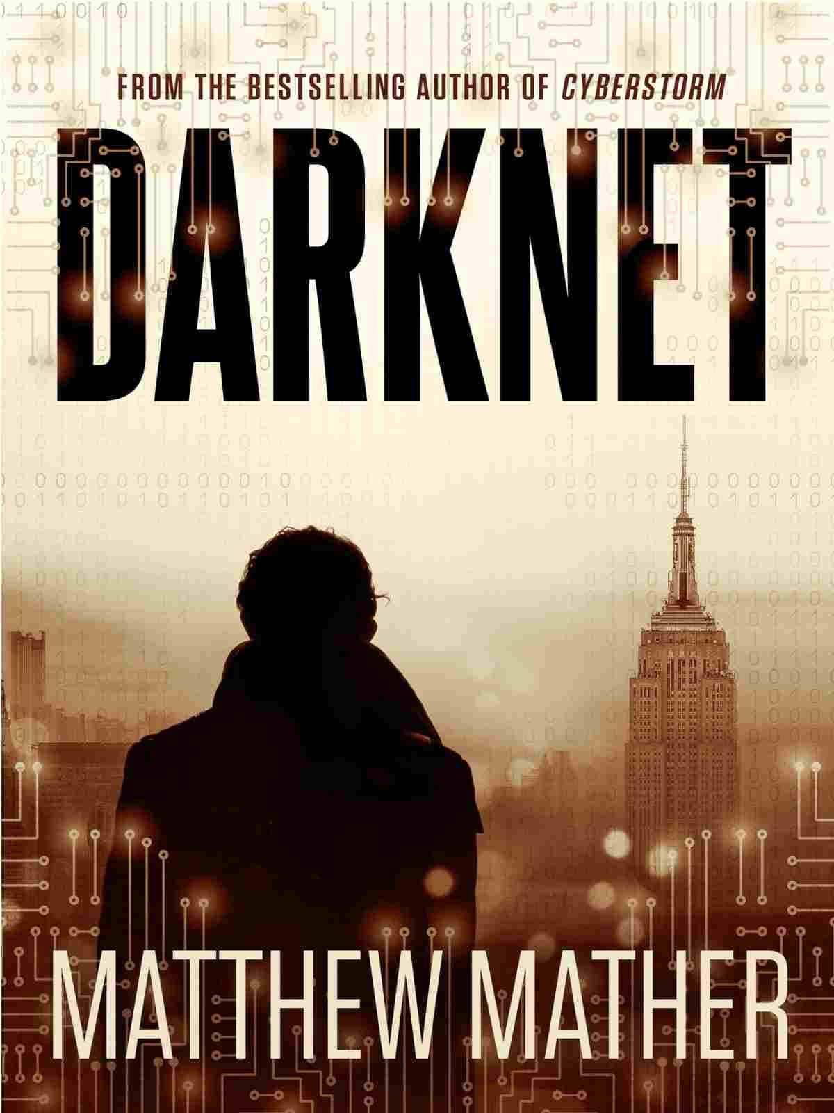 Darknet by Mathew Mather ($5.99) | Amazon's Best Selling Tech Kindle eBooks