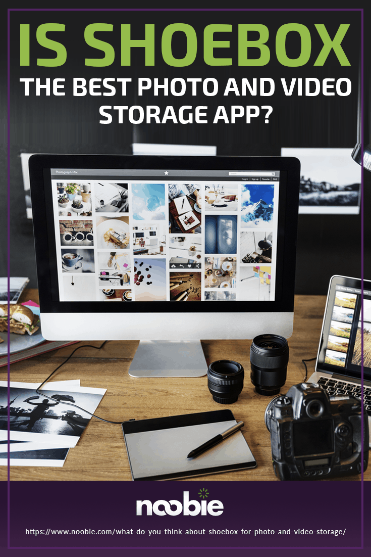 What Do You Think About Shoebox For Photo And Video Storage? | https://www.noobie.com/what-do-you-think-about-shoebox-for-photo-and-video-storage/