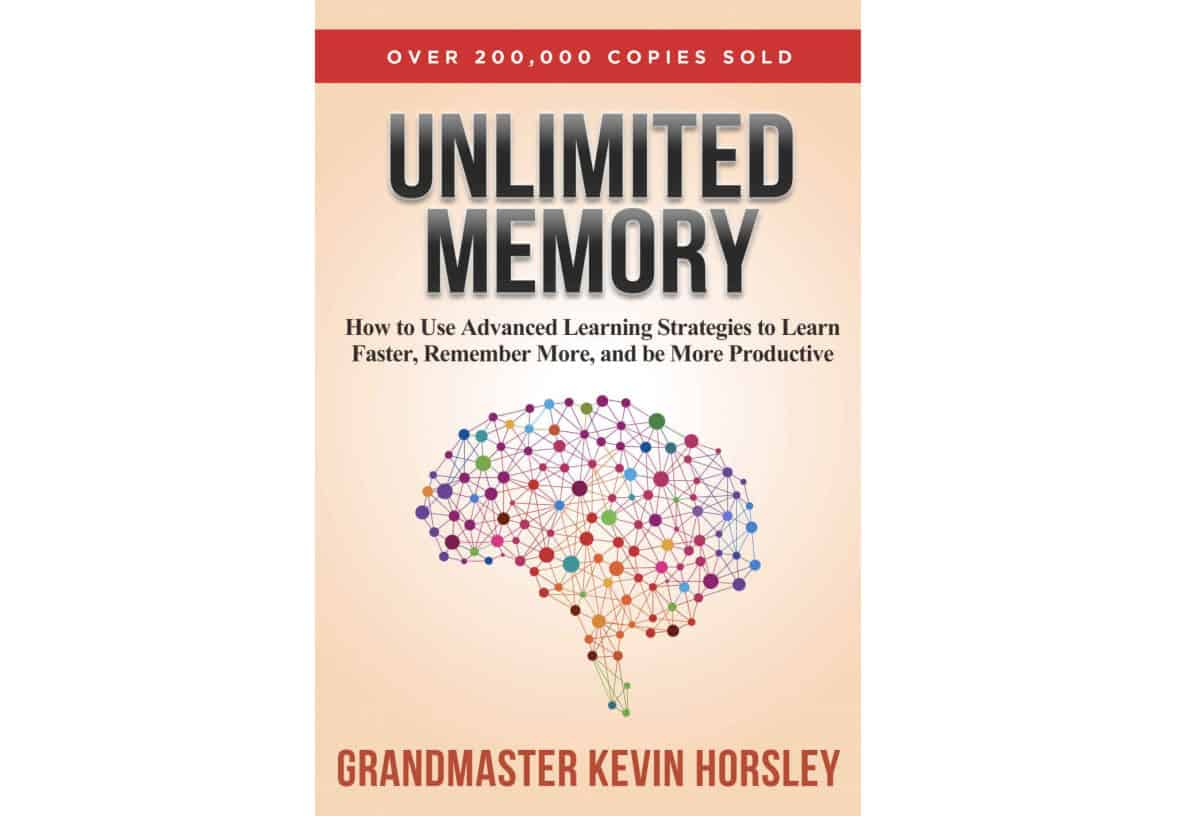 Unlimited Memory: How to Use Advanced Learning Strategies to Learn Faster, Remember More and be More Productive by Kevin Horsley | Kindle Unlimited Best Reads Of All Time