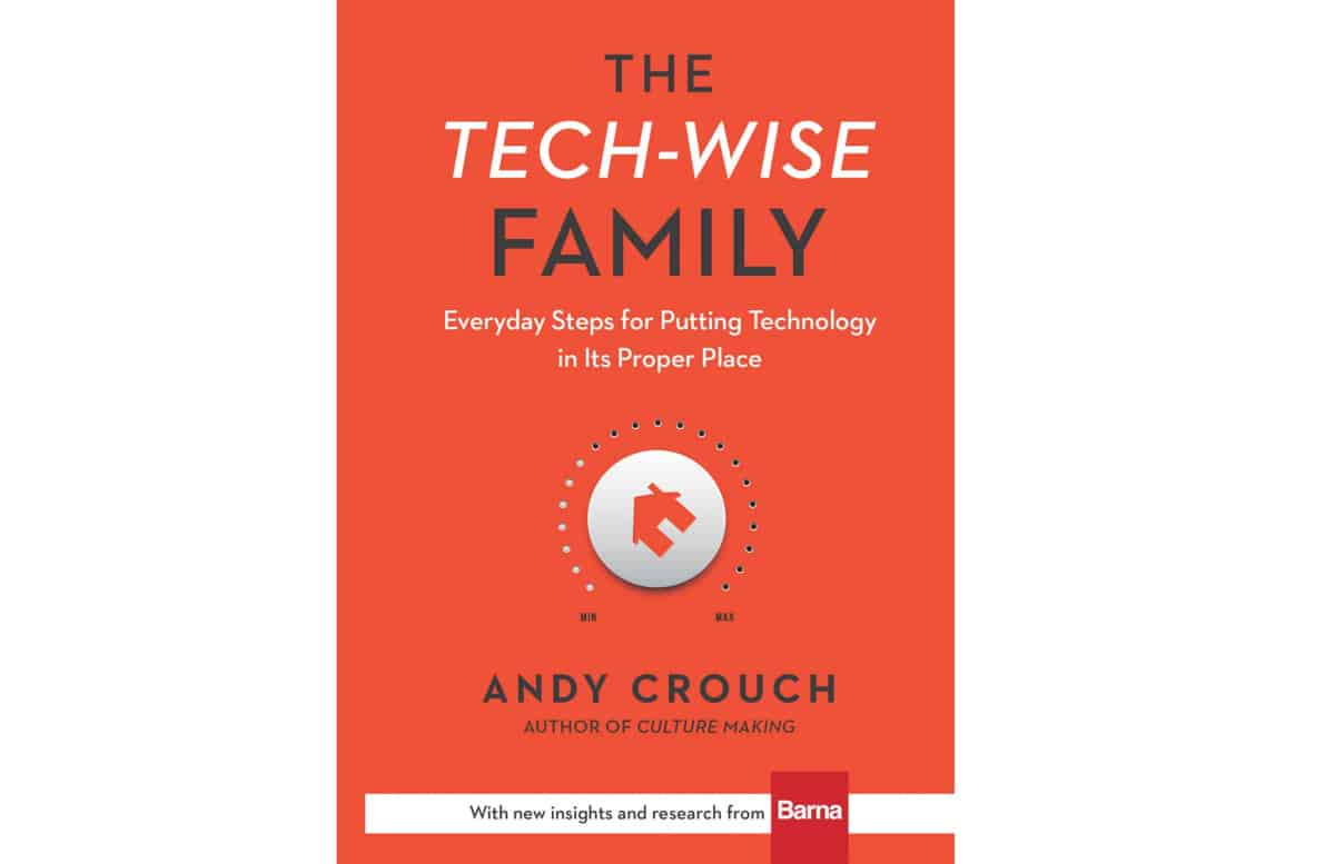 The Tech-Wise Family | Best Family Safety Gadgets, Apps and Digital Books