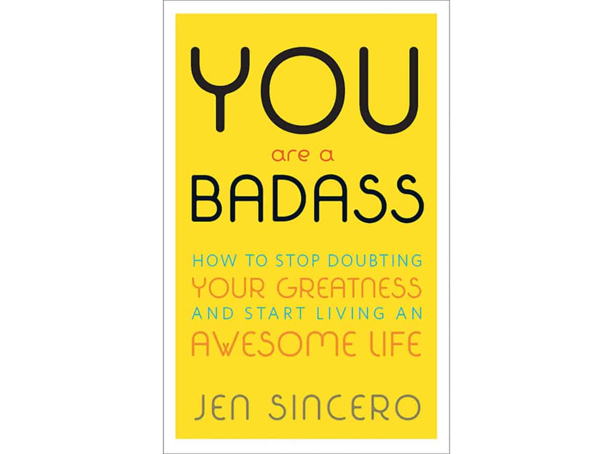 You Are a Badass®: How to Stop Doubting Your Greatness and Start Living an Awesome Life | Must-Read NY Times Best Sellers Available on the Amazon Kindle Store | new york times best sellers 2019